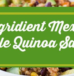 6 Ingridient Mexican Style Quinoa Salad