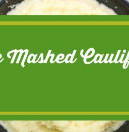 Garlic Mashed Cauliflower