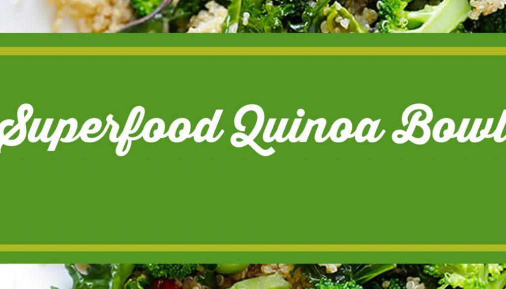Superfood Quinoa Bowl