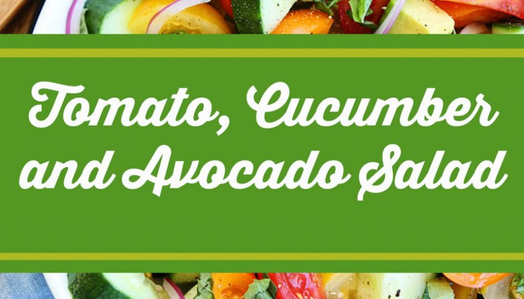 Tomato,CucumberandAvocadoSalad